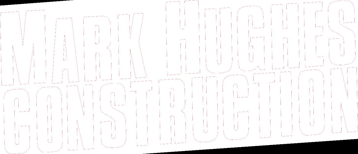 Mark Hughes Construction